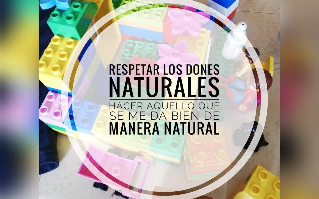 Respetar los dones naturales