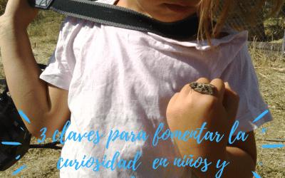 «3 Claves para fomentar la curiosidad en niños y adolescentes»